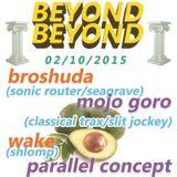 Broshuda Live @ BEYOND BEYOND 02.10.2015