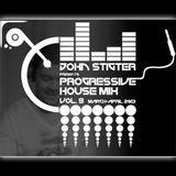 John Stigter - Progressive House Mix Vol. 9 (March - April 2013)
