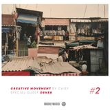 Creative Movement by Chief x Deheb (Episode 2)