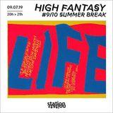 High Fantasy #9/10 - SUMMER BREAK