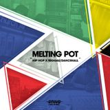 MELTING POT - Hip Hop X Reggae/Dancehall
