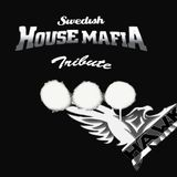 Swedsh House Mafia Tribute