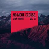 No More Excuse #27