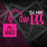 Argiris Mitsellis Presents Dj Mix #135