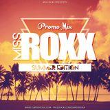 Miss Roxx - Promo Mix 2016.08