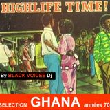 Session DJ GHANA années 70 (Highlife et Afro funk)   by Black Voices Dj (BESANCON)  100% vinyles
