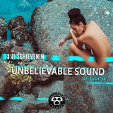 "UNBELIEVABLE RECORDS PODCAST 46 mixed by ""SCHIEVENIN ERIK"""