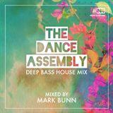 Deep Bass House - Dance Assembly set from the night - by Mark Bunn