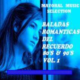 Baladas En Español De Los 80´s & 90´s Vol.1 - Mayoral Music Selection