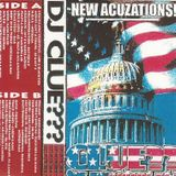 "DJ CLUE?? for President Pt 3 ""New Acuzationz"""