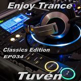 Tuvén - Enjoy Trance #034 (Classics Edition)
