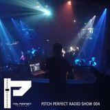 Pitch Perfect Radio Show 004 By Dario Sorano