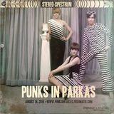 Punks in Parkas - August 14, 2014
