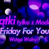 Mathew - Friday For You (Moderna Live Set 17.01.2014)