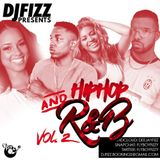 2016 Hip Hop And R&B Vol. 2 - Mixed By @FlyBoyFizzy