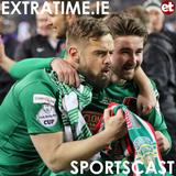 The Extratime.ie Sportscast Episode 96 - Harry Kenny - Greg Bolger