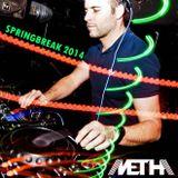 METHA  - SPRINGBREAK CONTEST 2014