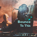 Bounce To This Vol. 1