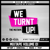 WE TURNT UP! The Mixtape