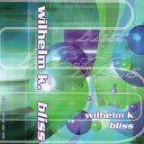 Wilhelm K. - bliss X