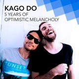 KAGO DO - 5 years of optimistic melancholy