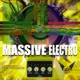 Massive Electro by DJ ChrisMyk - June 2014 Compilation