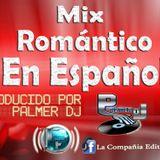 Mix Romantico Juvenil En Espanol by Palmer DJ 2013