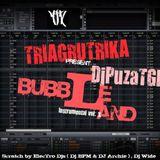 DjPuzaTGK - Bubble Land Vol.1 Mix Set