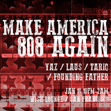 Make America 808 Again // Wish Lounge SF // Jan 19, 2017