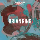 Brian Ring live at Disco Kiez (13.05.17) @ Loftus Hall Berlin