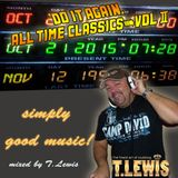 Do It Again Vol 2 - The Best AllTime Classics mixed by T. Lewis