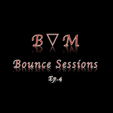 DJB▽M-Bounce Sessions-Ep.4