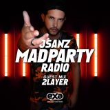 Mad Party Radio E024 (2Layer Guest Mix)