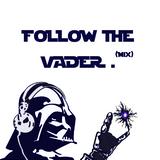2013-02-17_FollowTheVader_Electronic/HouseMix