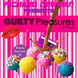 Richard Newman Presents Guilty Pleasures of Pop!
