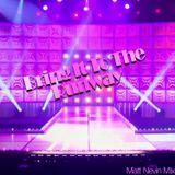Bring It To The Runway - Matt Nevin Mix