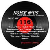 """Noise r'us # 116 """"face on"""" (Septembre 2017)"""