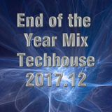 End of the Year Techhouse Techno Mix 31.12.2017