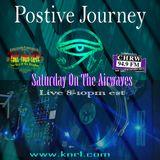 Positive Journey Saturday March 31 2018 (Good Saturday)