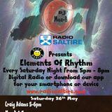 Elements Of Rhythm with DJ Moz-B, Craig Adams & K69 26/05/18,
