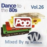 Dance to th 80s vol 26