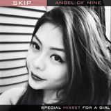 SKIP - ANGEL OF MINE
