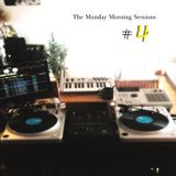 The Monday Morning Sessions #4