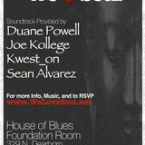Promo Mix: We Love Soul April 19th @ House of Blues Foundation Room