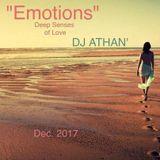 """Emotions"" (Deep Senses of Love) - DJ ATHAN' (30-12-2017)"