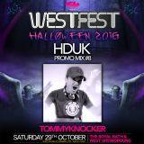 Westfest 2016 HDUK Promo Mix #8 - Tommyknocker