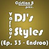 Various DJ's - Various Styles (Ep. 033)