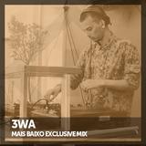 3WA - Mais Baixo Exclusive Mix
