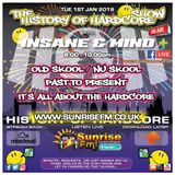 "Insane & Mind ""Live"" Sunrise FM - 1994-2018 Hardcore - 1st Jan 2019"