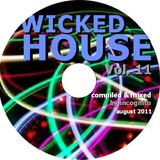 Wicked House Vol. 11 mixed by DJ Incognito